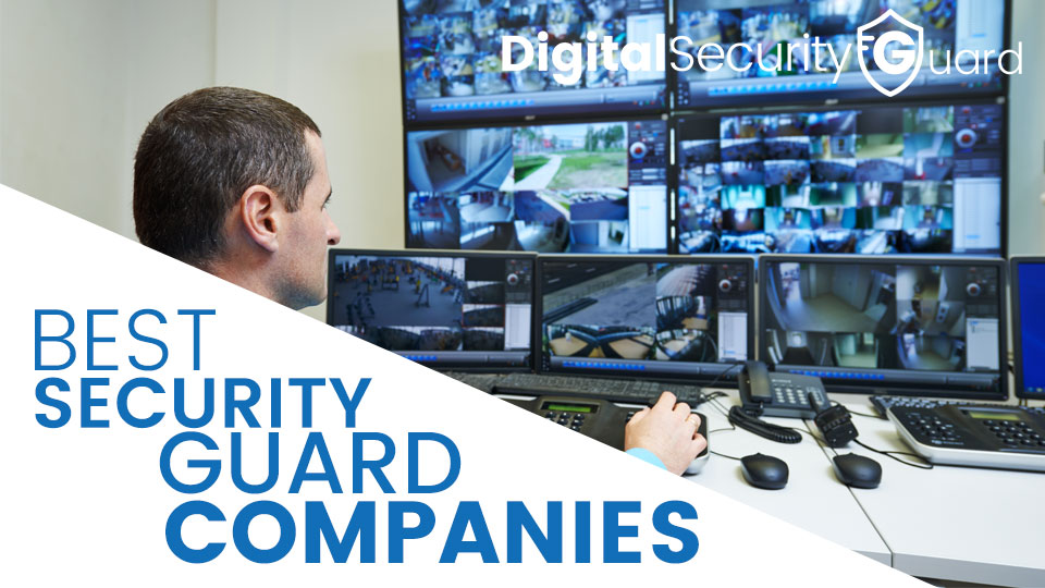 Best Security Guard Companies Security Camera King