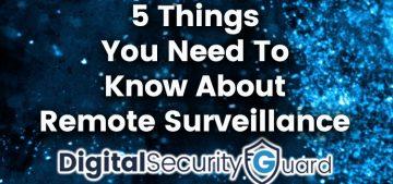 Remote Surveillance