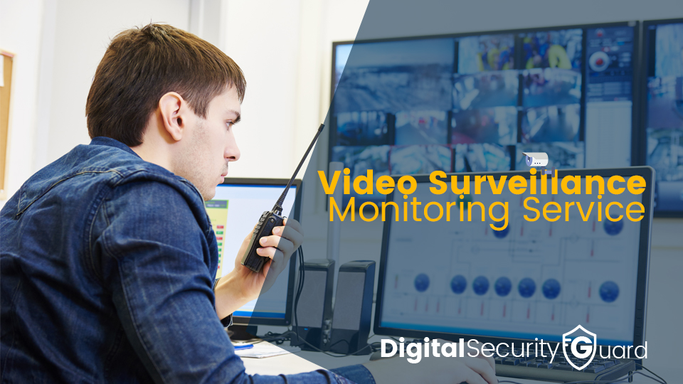 video surveillance monitoring service